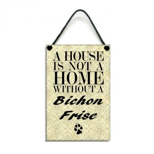 bichon frise gift a house is not a home
