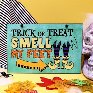 halloween party decoration trick or treat smell my feet