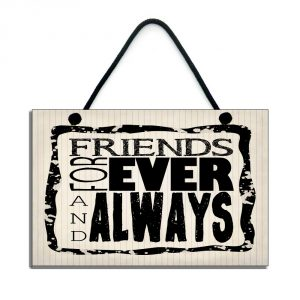 special friend plaque friends forever and always