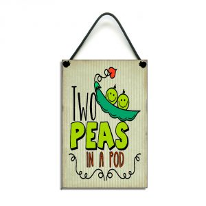 funny couples gift two peas in a pod sign