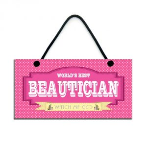 beautician gift world's best beautician watch me go