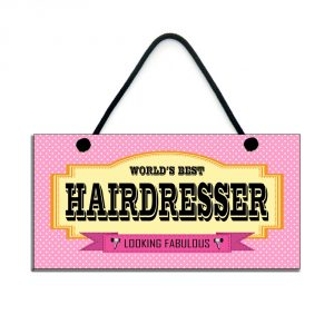 world's best hairdresser looking fabulous gift