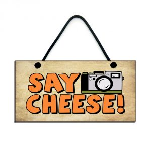 Funny Retro Home Sign Say Cheese camera