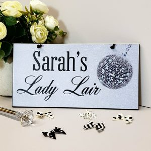 fun personalised lady lair plaque