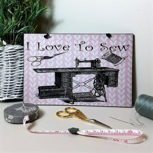 i love to sew sewing home sign