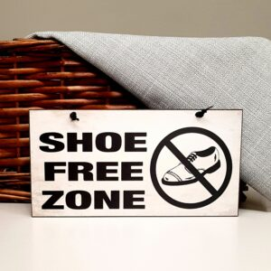 shoe free zone shoes off sign