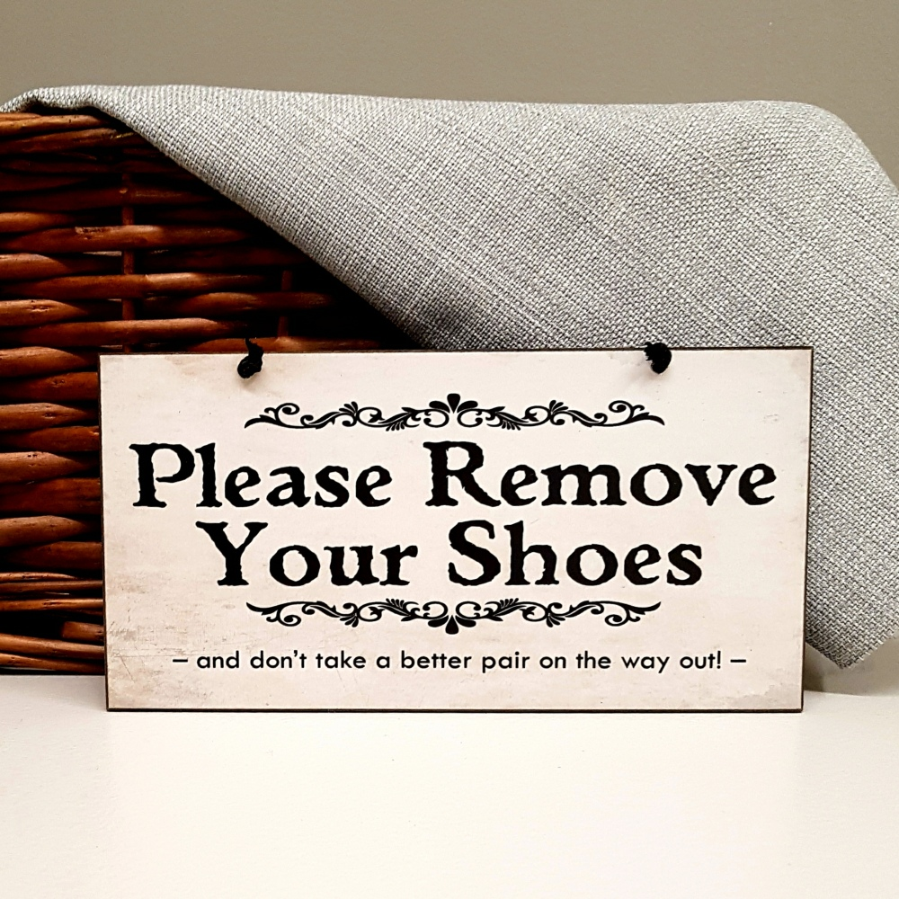 1fbc68b463ade Funny Shoes Off Sign Please Remove Your Shoes