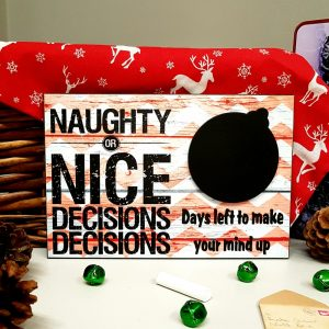 christmas countdown plaque naughty or nice